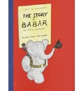 The Story of Babar - Jean de Brunhoff
