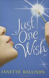 Just One Wish - Rallison, Janette