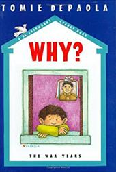 Why?: The War Years - dePaola, Tomie