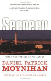 Secrecy: The American Experience - Moynihan, Daniel Patrick / Powers, Richard Gid