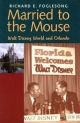 Married to the Mouse - Richard E. Foglesong