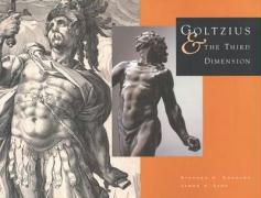 Goltzius and the Third Dimension