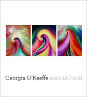 Georgia O'Keeffe: Abstraction