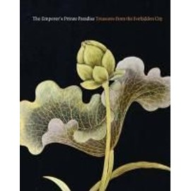 The Emperor's Private Paradise: Treasures from the Forbidden City - Nancy Berliner
