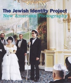 The Jewish Identity Project: New American Photography - Lindenbaum, Joanna Stavans, Ilan
