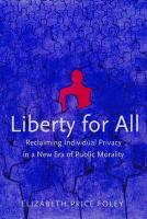 Liberty for All: Reclaiming Individual Privacy in a New Era of Public Morality