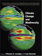 Climate Change and Biodiversity - Lovejoy, Thomas E. / Hannah, Lee