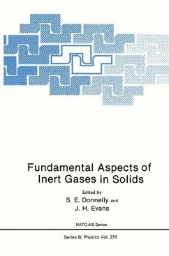 Fundamental Aspects of Inert Gases in Solids - Donnelly, S.E. / Evans, J.H. (Hgg.)