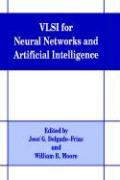 VLSI for Neural Networks and Artificial Intelligence
