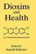 Dioxins and Health