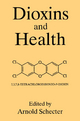 Dioxins and Health - A. Schecter