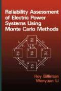 Reliability Assessment of Electrical Power Systems Using Monte Carlo Methods