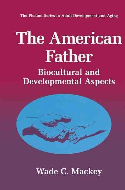 The American Father - Wade C. Mackey