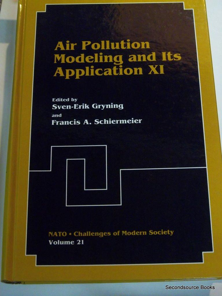 Air Pollution Modeling and Its Application XI