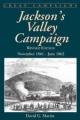 Jackson's Valley Campaign - David G. Martin
