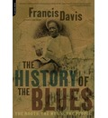 The History Of The Blues - Francis Davis