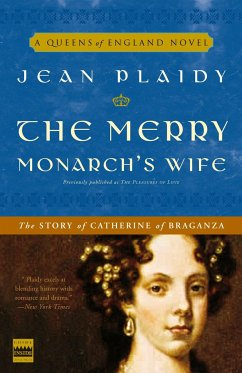 The Merry Monarch's Wife: The Story of Catherine of Braganza - Plaidy, Jean