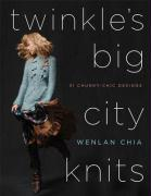 Twinkle's Big City Knits: Thirty-One Chunky-Chic Designs