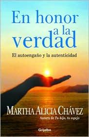 En Honor a La Verdad - Martha Alicia Chavez