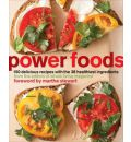 Power Foods - Editors of Whole Living Magazine