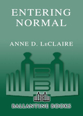 Entering Normal - Anne LeClaire