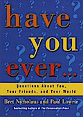 Have You Ever... - Paul Lowrie