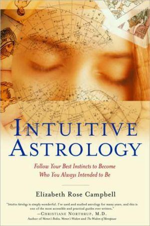 Intuitive Astrology - Elizabeth Rose Campbell