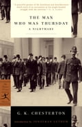 The Man Who Was Thursday - G.K. Chesterton, Jonathan Lethem