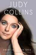 Sweet Judy Blue Eyes - Judy Collins