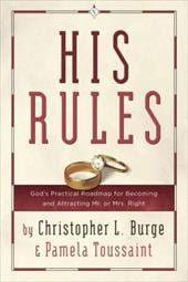 His Rules - Burge, Christopher / Toussaint, Pamela