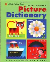 Little Golden Picture Dictionary - Golden Books / Muldrow, Diane / Staake, Bob