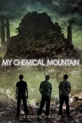 My Chemical Mountain - Corina Vacco
