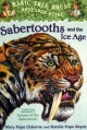 Sabertooths and the Ice Age - Mary Pope Osborne;  Natalie Pope Boyce