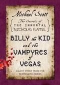 Billy the Kid and the Vampyres of Vegas - Michael Scott