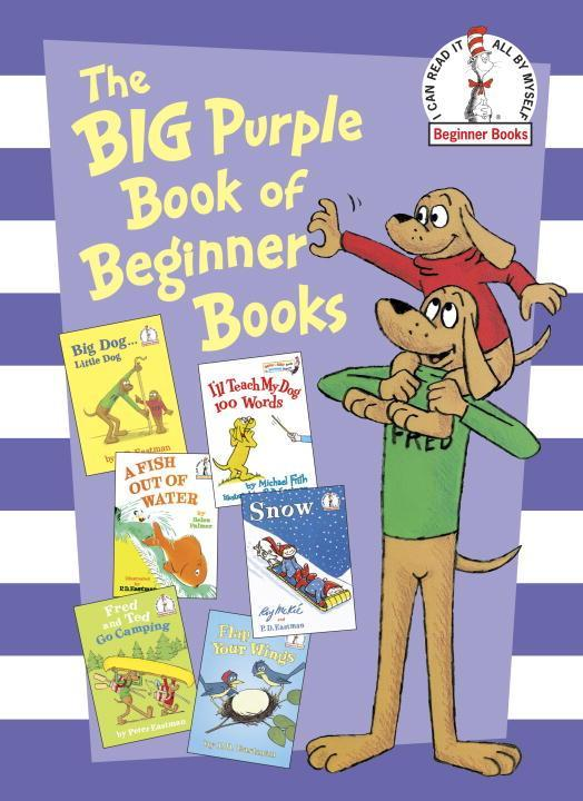 Big Purple Book of Beginner Books als Buch von Dr. Seuss, Peter Eastman, Helen Palmer - Dr. Seuss, Peter Eastman, Helen Palmer