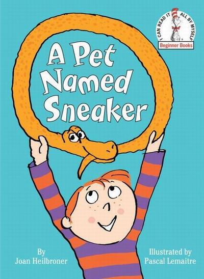 A Pet Named Sneaker - Dr. Seuss