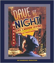 Dave at Night - Gail Carson Levine, Read by Jason Harris