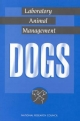 Laboratory Animal Management - Committee on Dogs;  Institute of Laboratory Animal Resources;  Institute for Laboratory Animal Research;  Commission on Life Sciences