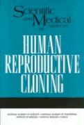Scientific and Medical Aspects of Human Reproductive Cloning