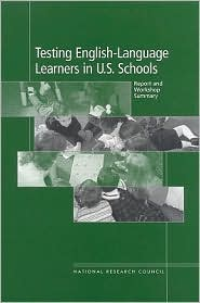 Testing English-Language Learners in U.S. Schools: Report and Workshop Summary