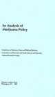 An Analysis of Marijuana Policy - Committee on Substance Abuse and Habitual Behavior;  Commission on Behavioral and Social Sciences and Education;  Division of Behavioral and Social Sciences and Education;  National Research Council