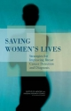 Saving Women's Lives - Committee on New Approaches to Early Detection and Diagnosis of Breast Cancer;  National Cancer Policy Board; Technology Board on Science  and Economic Policy;  Policy and Global Affairs