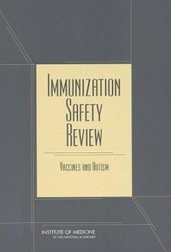 Immunization Safety Review: Vaccines and Autism - Institute of Medicine Iom Immunization Safety Review Committee