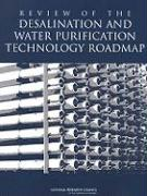 Review of the Desalination and Water Purification Technology Roadmap