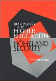 Frameworks for Higher Education in Homeland Security
