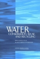 Water Conservation, Reuse, and Recycling - Reuse Committee on U.S-Iranian Workshop on Water Conservation  and Recycling; Security Office for Central Europe and Eurasia Development  and Cooperation;  Policy and Global Affairs;  National Research Council