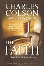 The Faith: Six Sessions - Colson, Charles / Poole, Garry