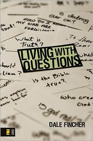 Living with Questions - Dale Fincher