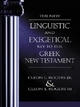 New Linguistic and Exegetical Key to the Greek New Testament - Dr. Cleon L. Rogers; Cleon L. Rogers