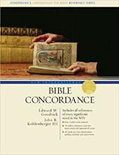 New International Bible Concordance: Includes All References of Every Significant Word in the NIV - Goodrick, Edward W. / Kohlenberger III, John R. / Archer, Gleason Leonard, Jr.